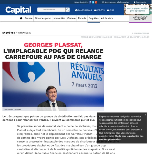 Georges Plassat, l'implacable PDG qui relance Carrefour au pas de charge