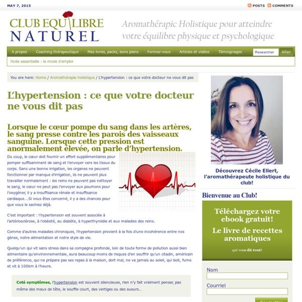 Gérer l'hypertension : ce que votre docteur ne vous dit pas