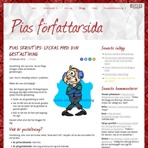 Pias skrivtips: Lyckas med din gestaltning