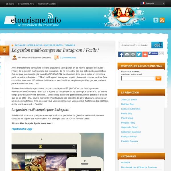 La gestion multi-compte sur Instagram ? Facile ! - Etourisme.info Etourisme.info