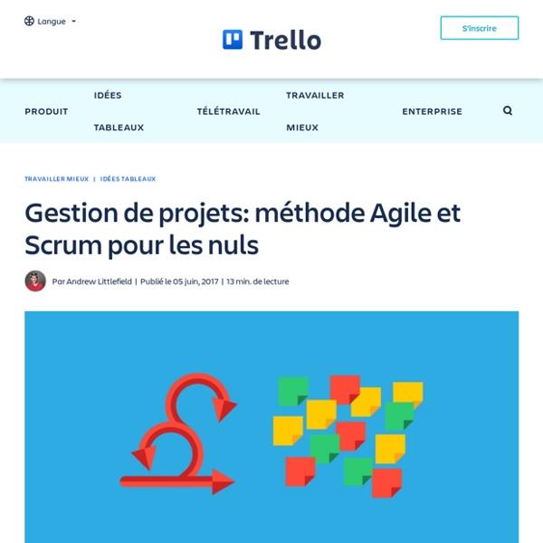 Méthode Agile et Scrum pour les nuls - Blog Trello
