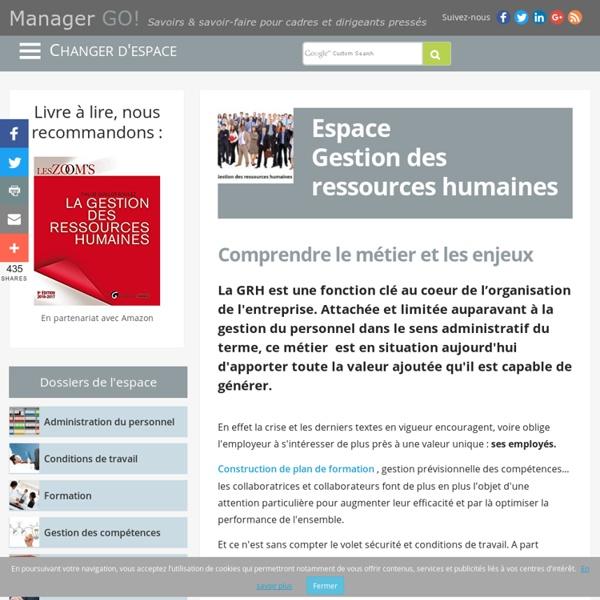 Gestion des ressources humaines - GRH, enjeux et savoir-faire