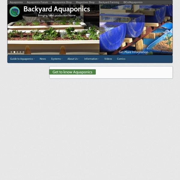 Get to know Aquaponics - Backyard Aquaponics