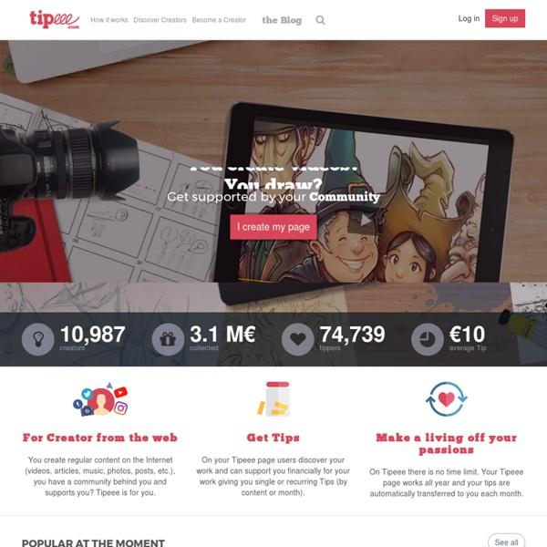 Tipeee - Le tip participatif au service des créateurs du web