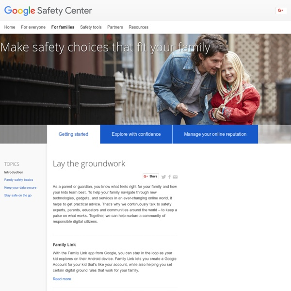 Getting started – For families – Safety Center – Google