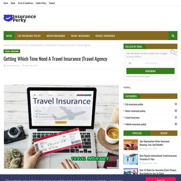 Getting Which Time Need A Travel Insurance