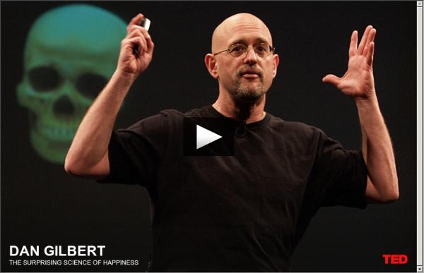 Dan Gilbert asks, Why are we happy?