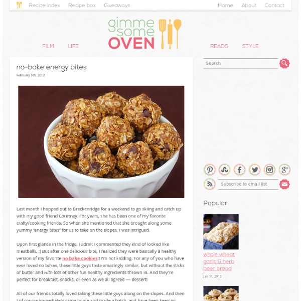 No-bake energy bites - gimme some oven