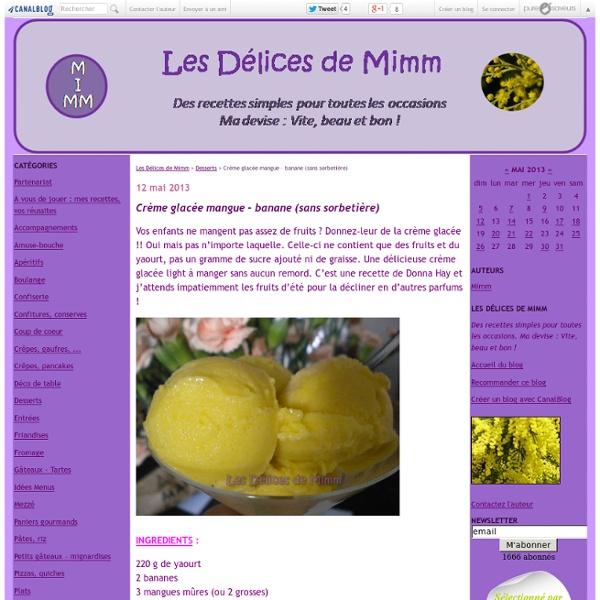 Crème glacée mangue – banane (sans sorbetière)