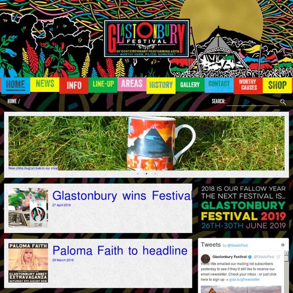Glastonbury Festivals - Welcome To Glastonbury Festivals