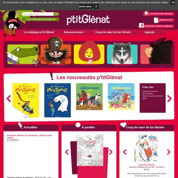 P'tit Glénat : Livres et histoires pour les enfants !