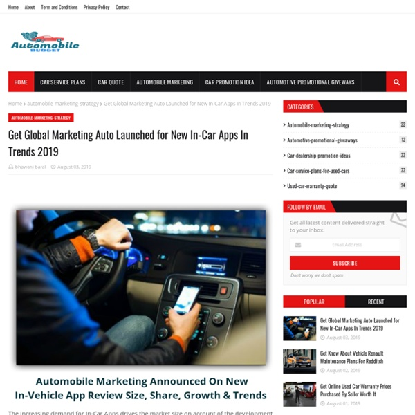 Get Global Marketing Auto Launched for New In-Car Apps In Trends 2019