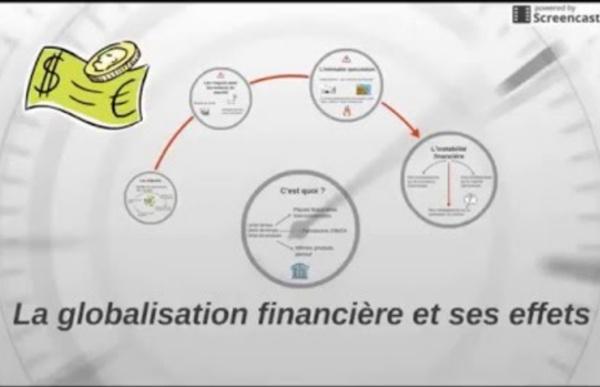 La globalisation financière et ses effets