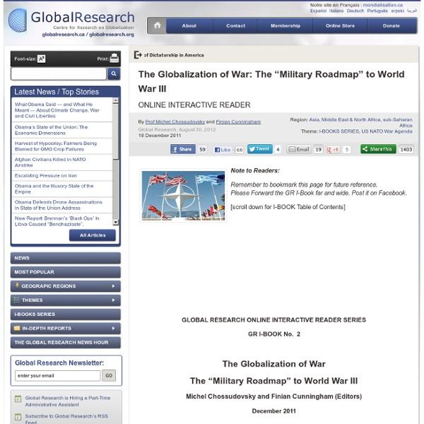 "The Globalization of War: The ""Military Roadmap"" to World War III"