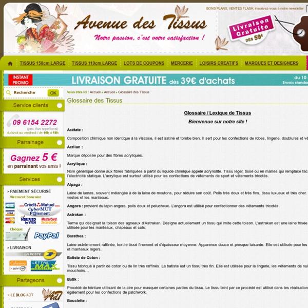 Glossaire / Lexique des Tissus - Liste non exhaustive - Avenue des Tissus - Glossaire des Tissus