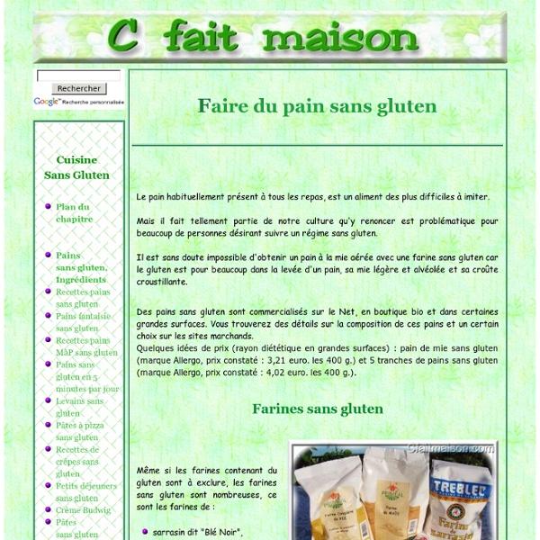 """Faire du pain sans gluten """"maison"""", ingrédients, mix et conseils."""