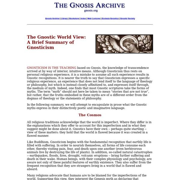 The Gnostic World View: A Brief Summary of Gnosticism