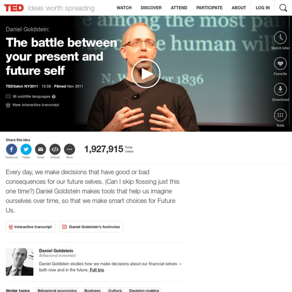 Daniel Goldstein: The battle between your present and future self