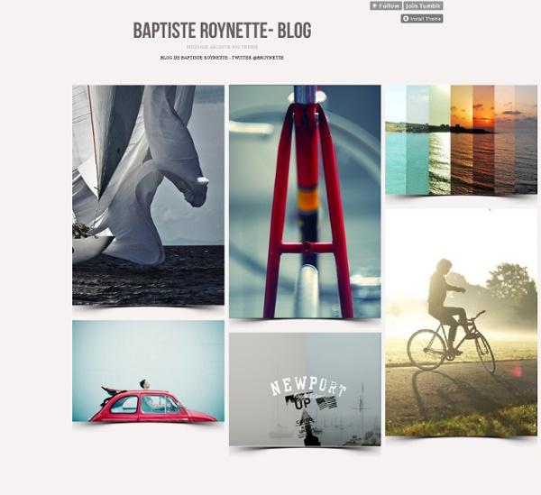 Baptiste Roynette - Partager ses découvertes et ses idées !