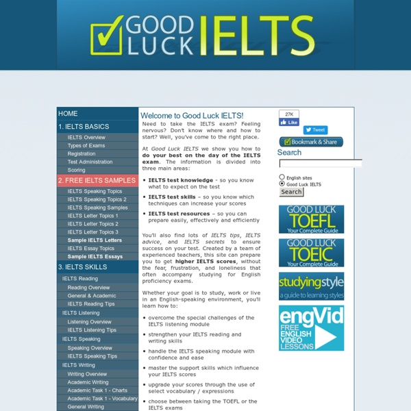 Good Luck IELTS - Advice, Tips, and Guides to the IELTS Exam