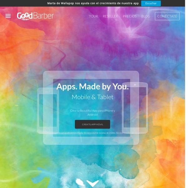 GoodBarber - Crea tu aplicación para iPhone y Android