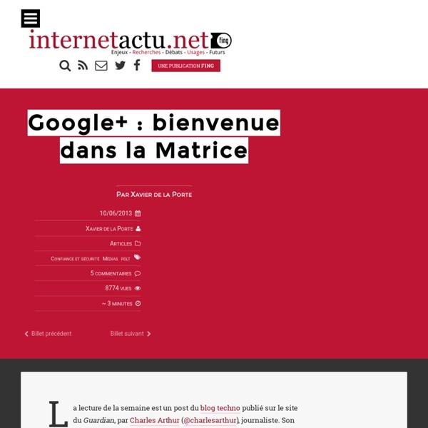 Google+ : bienvenue dans la Matrice