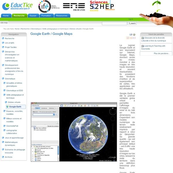 Google Earth / Google Maps
