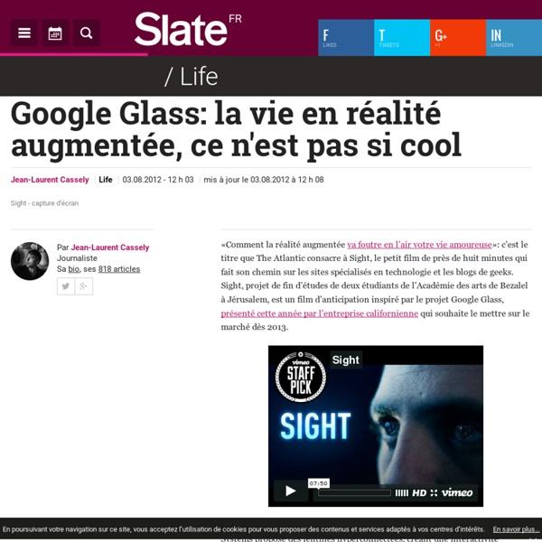 Google Glass: la vie en réalité augmentée, ce n'est pas si cool