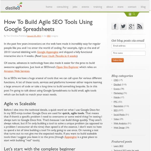 How To Build Agile SEO Tools Using Google Spreadsheets