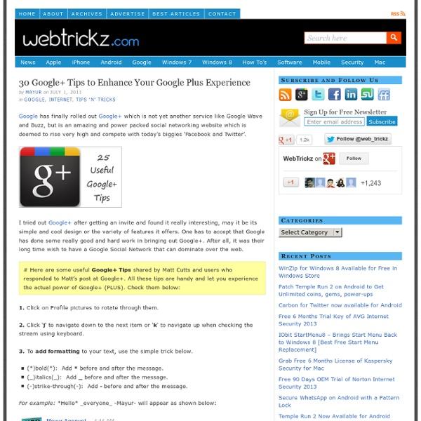 25 Google+ Tips to Enhance Your Google+