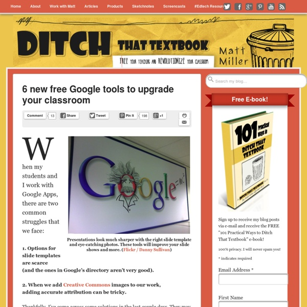6 new free Google tools to upgrade your classroom