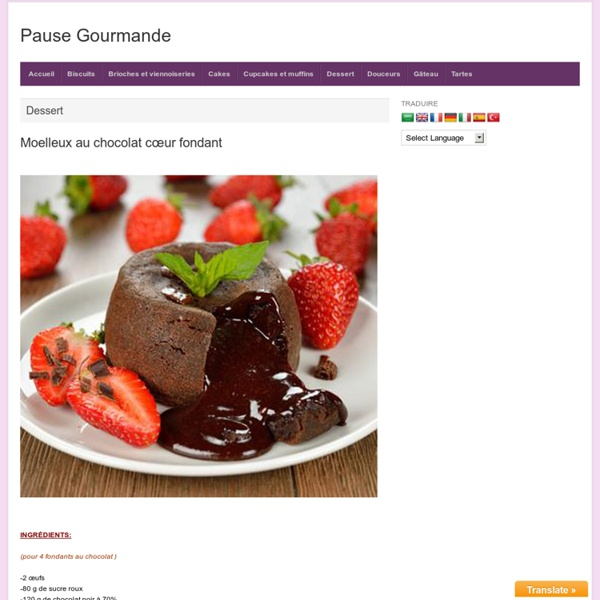 Moelleux au chocolat cœur fondant