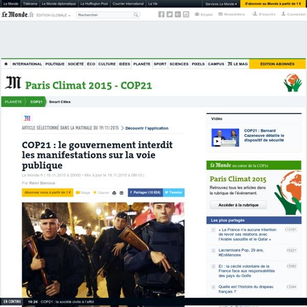 19/11/15 COP21: le gouvernement interdit les manifestations sur la voie publique