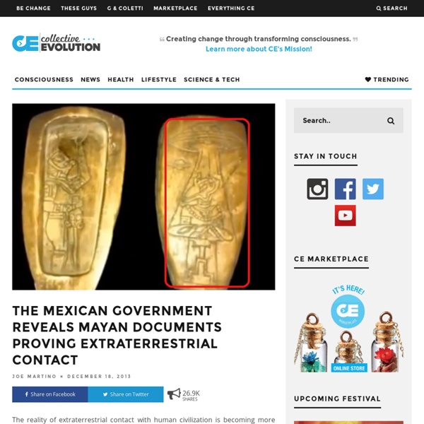 The Mexican Government Reveals Mayan Documents Proving Extraterrestrial Contact