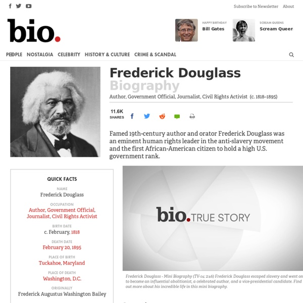 Frederick Douglass - Author, Government Official, Journalist, Civil Rights Activist