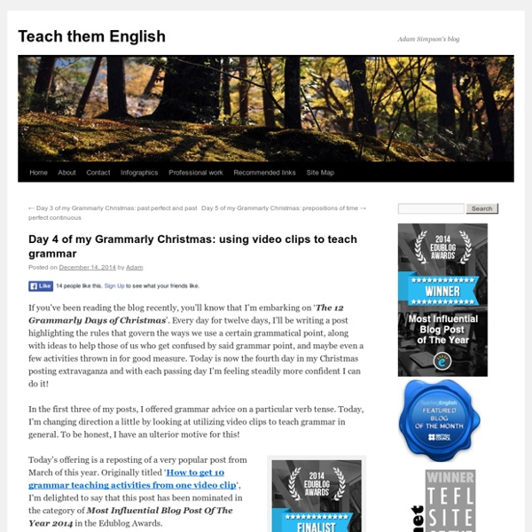 Day 4 of my Grammarly Christmas: using video clips to teach grammar