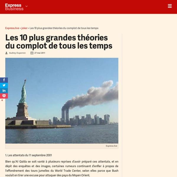 Les 10 plus grandes théories du complot de tous les temps - Express [FR]
