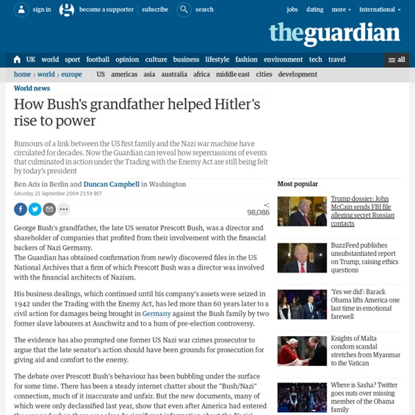 How Bush's grandfather helped Hitler's rise to power