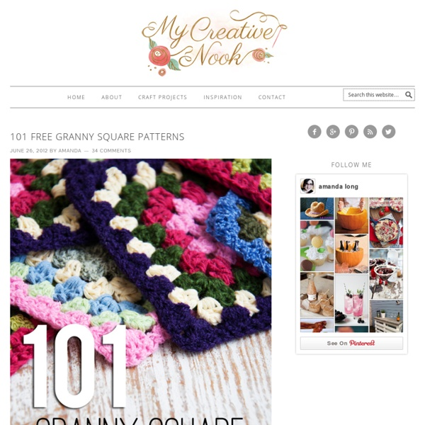 101 Free Granny Square Patterns - My Creative Nook