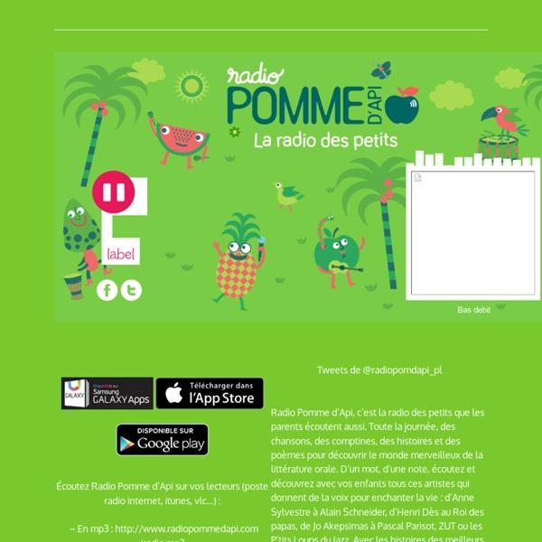 Écoutez gratuitement et en illimité Radio Pomme d'Api la radio des petits - Chansons, comptines, histoires et poésies.