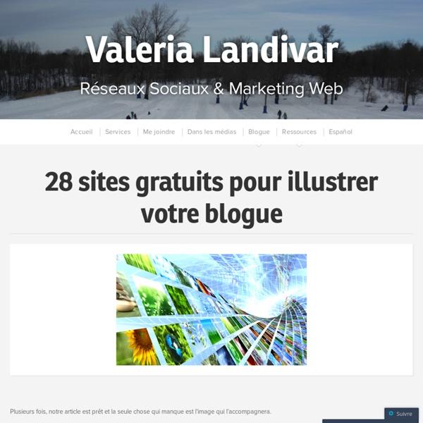28 sites gratuits pour illustrer votre blogue