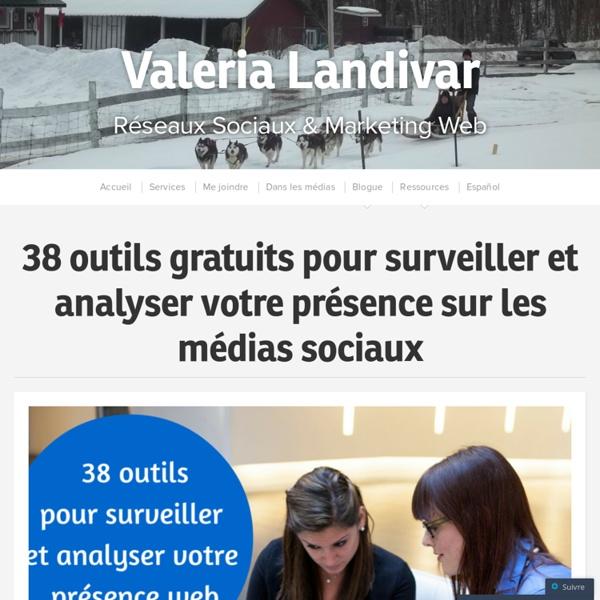 38 outils gratuits pour surveiller et analyser votre présence sur les médias sociaux