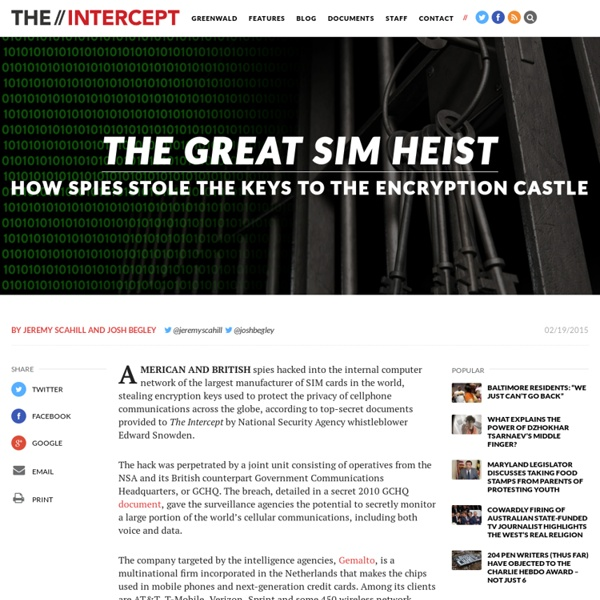 The Great SIM Heist: How Spies Stole the Keys to the Encryption Castle