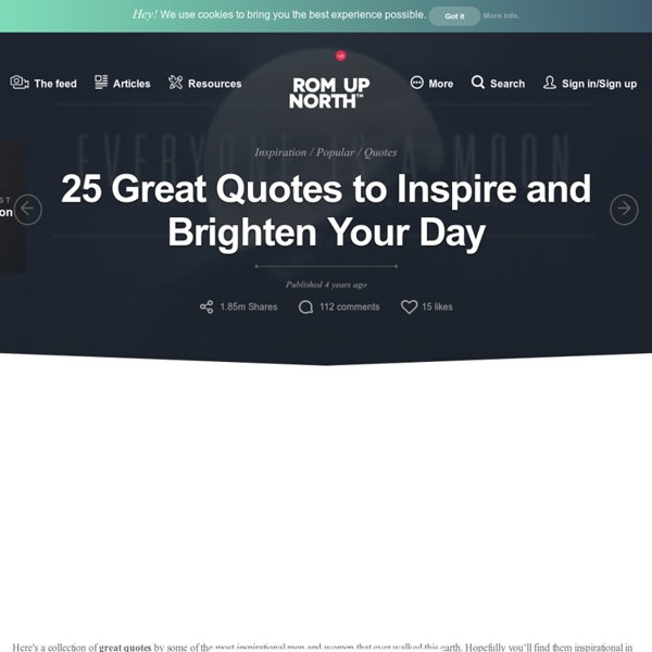 25 Great Quotes to Inspire and Brighten Your Day