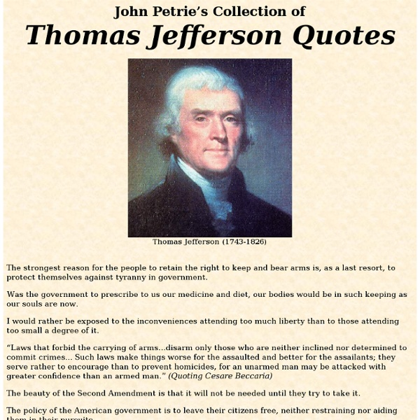 John Petrie's Collection of Thomas Jefferson Quotes