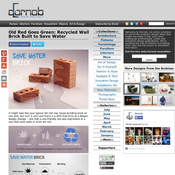 Old Red Goes Green: Recycled Wall Brick Built to Save Water