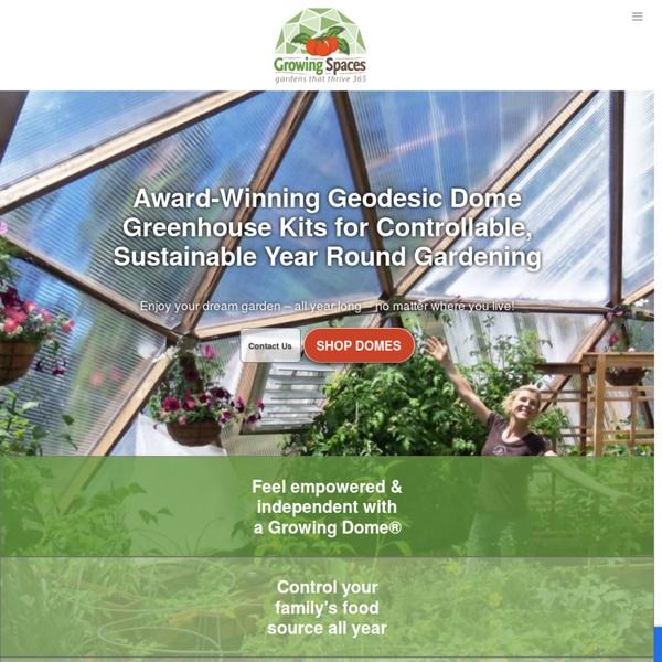 Geodesic Dome Greenhouses, Greenhouse Kits, Solar Greenhouses, Garden Green Houses, Home Greenhouses