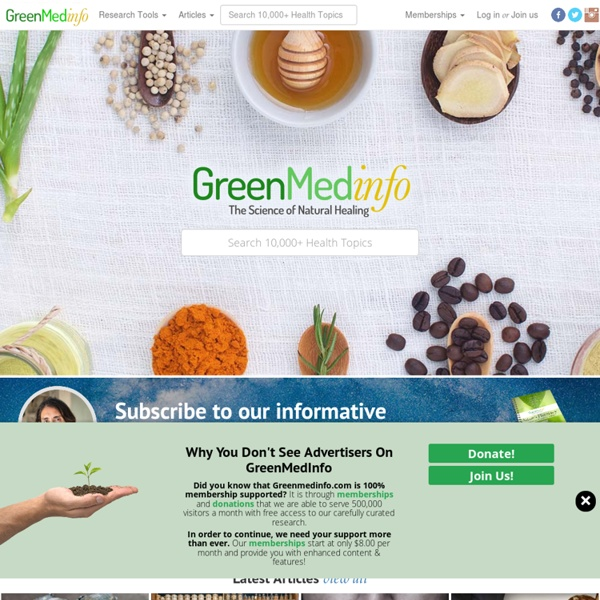 GreenMedInfo - The World's Natural Health Resource