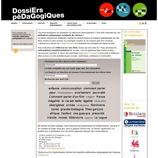 Les Grignoux - Dossiers Pédagogiques
