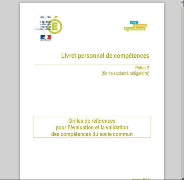 Grilles de références du palier 3 pour l'évaluation et la validation des compétences du socle - socle-Grilles-de-reference-palier3_169182